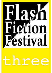 Flash-Fiction-Festival-Three