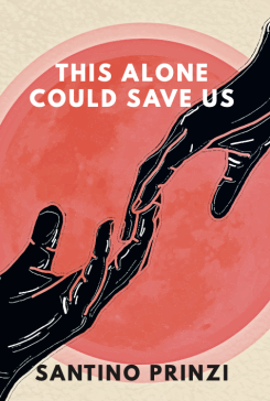 This Alone Could Save Us Front Cover